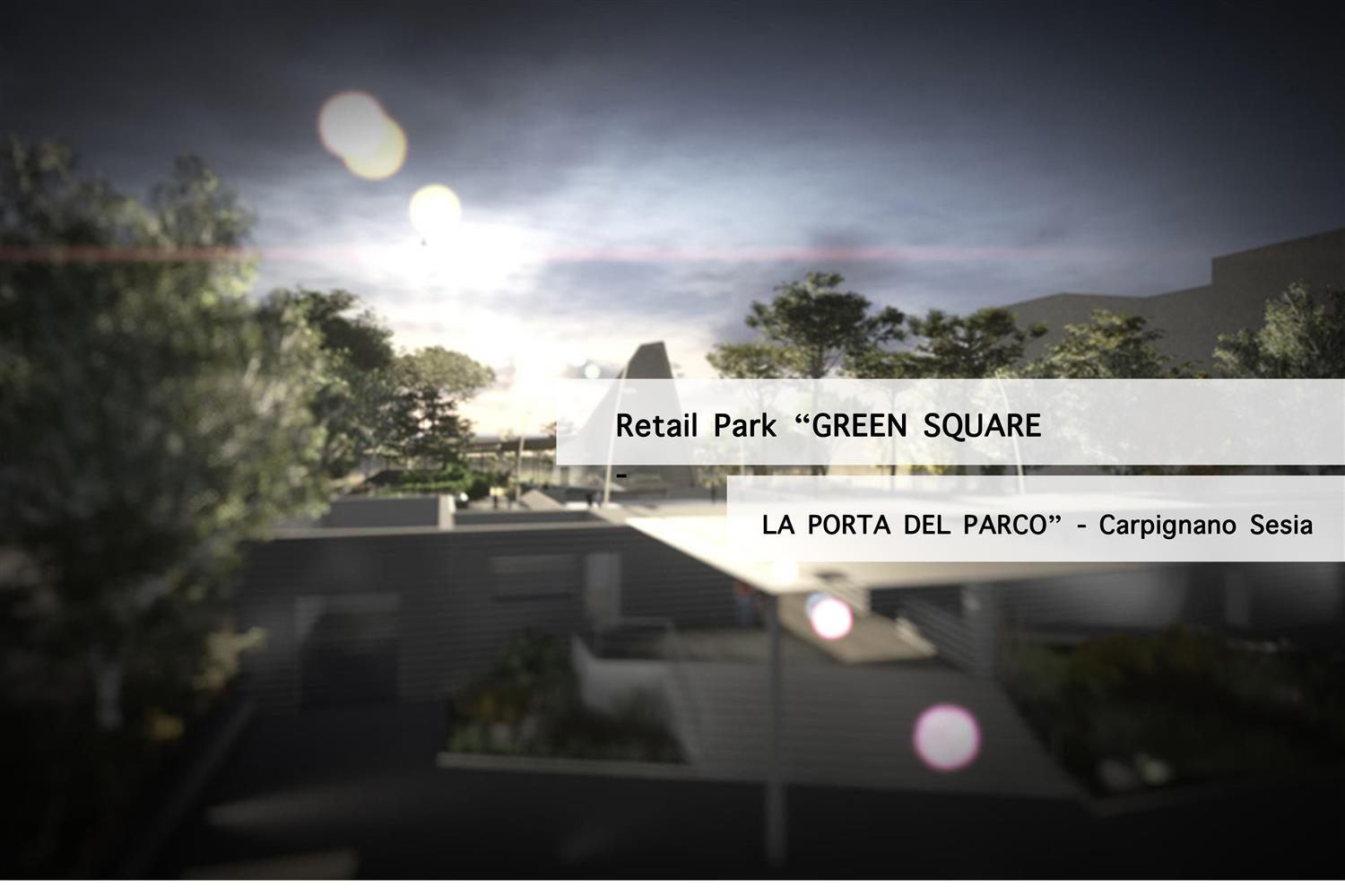 "<span>Architecture</span>Retail Park ""Green Square La Porta del Parco""  (No)"